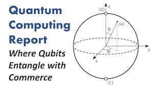 The Quantum Computing Report